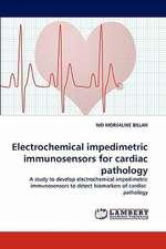 Electrochemical impedimetric immunosensors for cardiac pathology