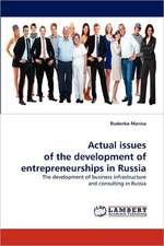 Actual issues of the development of entrepreneurships in Russia