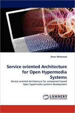 Service oriented Architecture for Open Hypermedia Systems