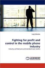 Fighting for profit and control in the mobile phone industry