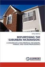 Repurposing the Suburban McMansion