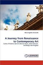 A Journey from Renaissance to Contemporary Art