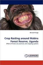Crop Raiding around Mabira Forest Reserve, Uganda