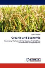 Organic and Economic