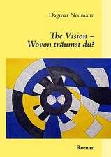 The Vision - Wovon träumst du?