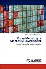 Fuzzy Modeling in Stochastic Environment