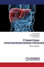 Striktury gepatikoeyunoanastomozov