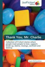 Thank You, Mr. Charlie