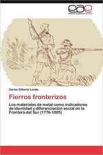 Fierros Fronterizos:  Un Argumento Verbal