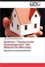 Sistema Factores de Homologacion del Metodo de Mercado:  Centro de Dialogo del Cosmos Andino y Caribeno