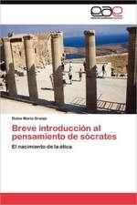 Breve Introduccion Al Pensamiento de Socrates:  Factores Estrategicos de Exito