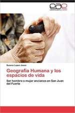 Geografia Humana y Los Espacios de Vida:  Alternativa En El Bachillerato Cubano.