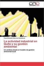 La Actividad Industrial En Quito y Su Gestion Ambiental:  Teiidae)