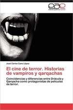 El Cine de Terror. Historias de Vampiros y Qarqachas:  El Alma de La Literatura