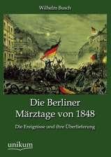 Die Berliner Märztage von 1848
