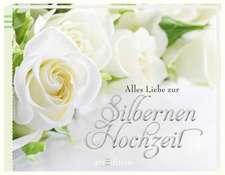 Alles Liebe zur Silbernen Hochzeit