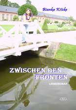 Kitzke, B: Zwischen den Fronten
