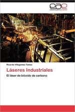 Laseres Industriales:  Que Hay de Nuevo?