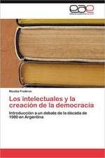 Los Intelectuales y La Creacion de La Democracia:  Experiencia Pedagogica Japonesa