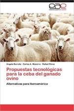 Propuestas Tecnologicas Para La Ceba del Ganado Ovino:  Aplicaciones Economico-Financieras