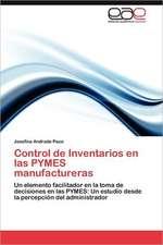 Control de Inventarios En Las Pymes Manufactureras:  Teoria E Investigacion