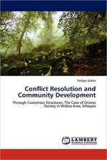 Conflict Resolution and Community Development