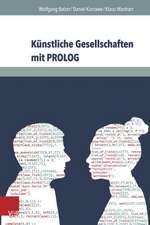 Kunstliche Gesellschaften Mit PROLOG:  Grundlagen Sozialer Simulation