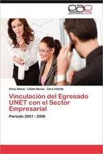 Vinculacion del Egresado Unet Con El Sector Empresarial:  Convencer y Persuadir a Traves de La Palabra