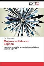 Mujeres Artistas En Espana:  Utilidad En La Evaluacion de Psicofamarcos
