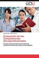 Evaluacion de Las Competencias Socioprofesionales:  Influencia de La Escala Espacial