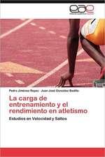 La Carga de Entrenamiento y El Rendimiento En Atletismo:  Ideas Pedagogicas de Fidel