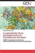 La Aportacion de La Sociedad Civil a la Constitucion Europea:  Ideas Pedagogicas de Fidel