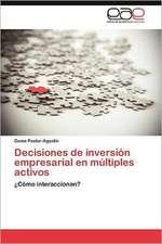 Decisiones de Inversion Empresarial En Multiples Activos:  H