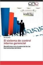 El Sistema de Control Interno Gerencial:  1600-1750