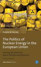 POLITICS OF NUCLEAR ENERGY IN THE EUROPE