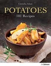 Potatoes: 101 Recipes
