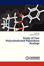 Study of Few Polysubstituted Piperidone Analogs