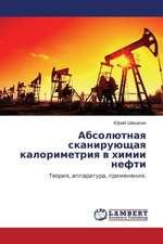 Absolyutnaya skaniruyushchaya kalorimetriya v khimii nefti