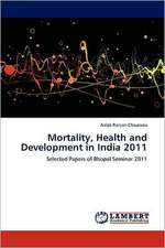 Mortality, Health and Development in India 2011