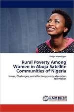 Rural Poverty Among Women in Abuja Satellite Communities of Nigeria