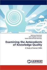 Examining the Antecedents of Knowledge Quality