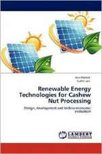 Renewable Energy Technologies for Cashew Nut Processing