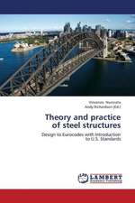 Theory and practice  of steel structures