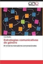 Estrategias Comunicativas de Genero:  Una Civilizacion Occidental E Hispanica