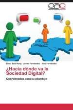 Hacia Donde Va La Sociedad Digital?:  Los Valores Como Prevencion