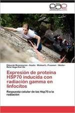 Expresion de Proteina Hsp70 Inducida Con Radiacion Gamma En Linfocitos