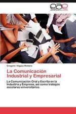 La Comunicacion Industrial y Empresarial