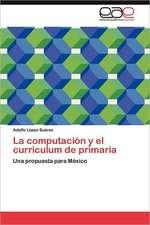 La Computacion y El Curriculum de Primaria:  Competencia Clave de Relaciones Humanas