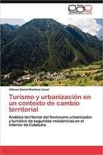 Turismo y Urbanizacion En Un Contexto de Cambio Territorial:  Trazados Cefalometricos