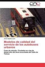 Modelos de Calidad del Servicio de Los Autobuses Urbanos:  Una Vision Critica Desde La Psicologia